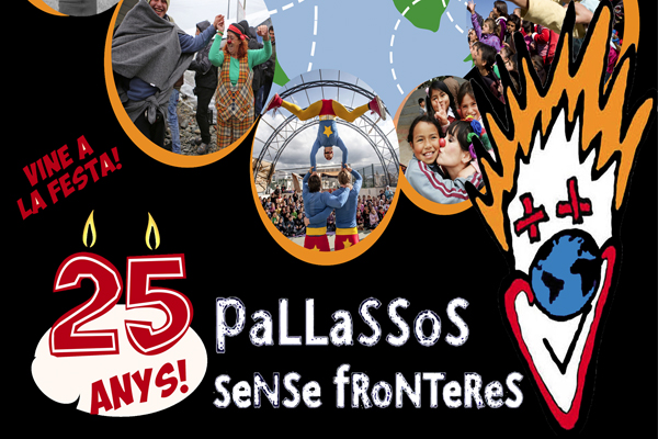 XXV ANIVERSARI DE PALLASSOS SENSE FRONTERES @ CIRC CRIC | Espanya